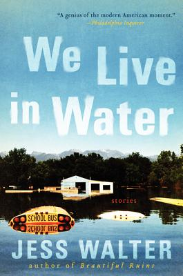 We Live in Water By Walter, Jess