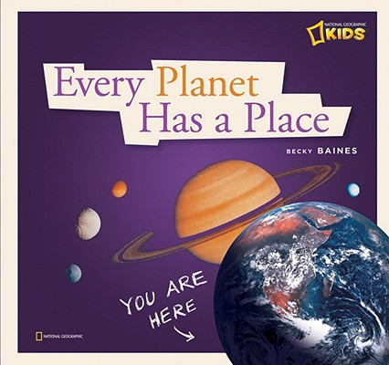 Every Planet Has a Place By Baines, Becky