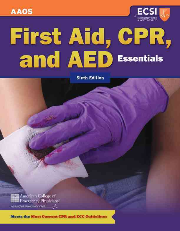 First Aid, CPR, and AED Essentials By Thygerson, Alton L.